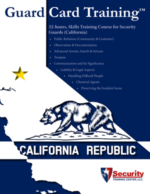 32-hours, Unarmed Skills Training Course for Security Guards: California
